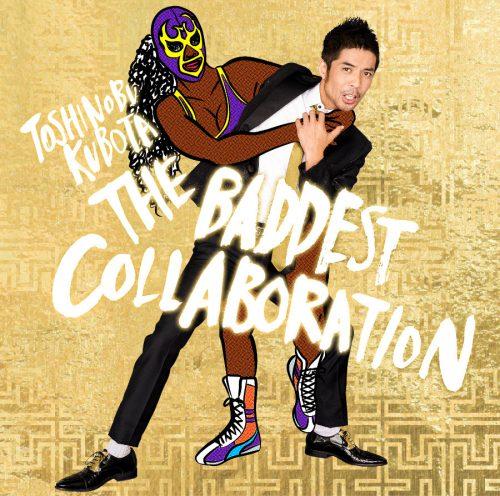 久保田利伸,コラボレーションアルバム,THE BADDEST,デビュー30周年
